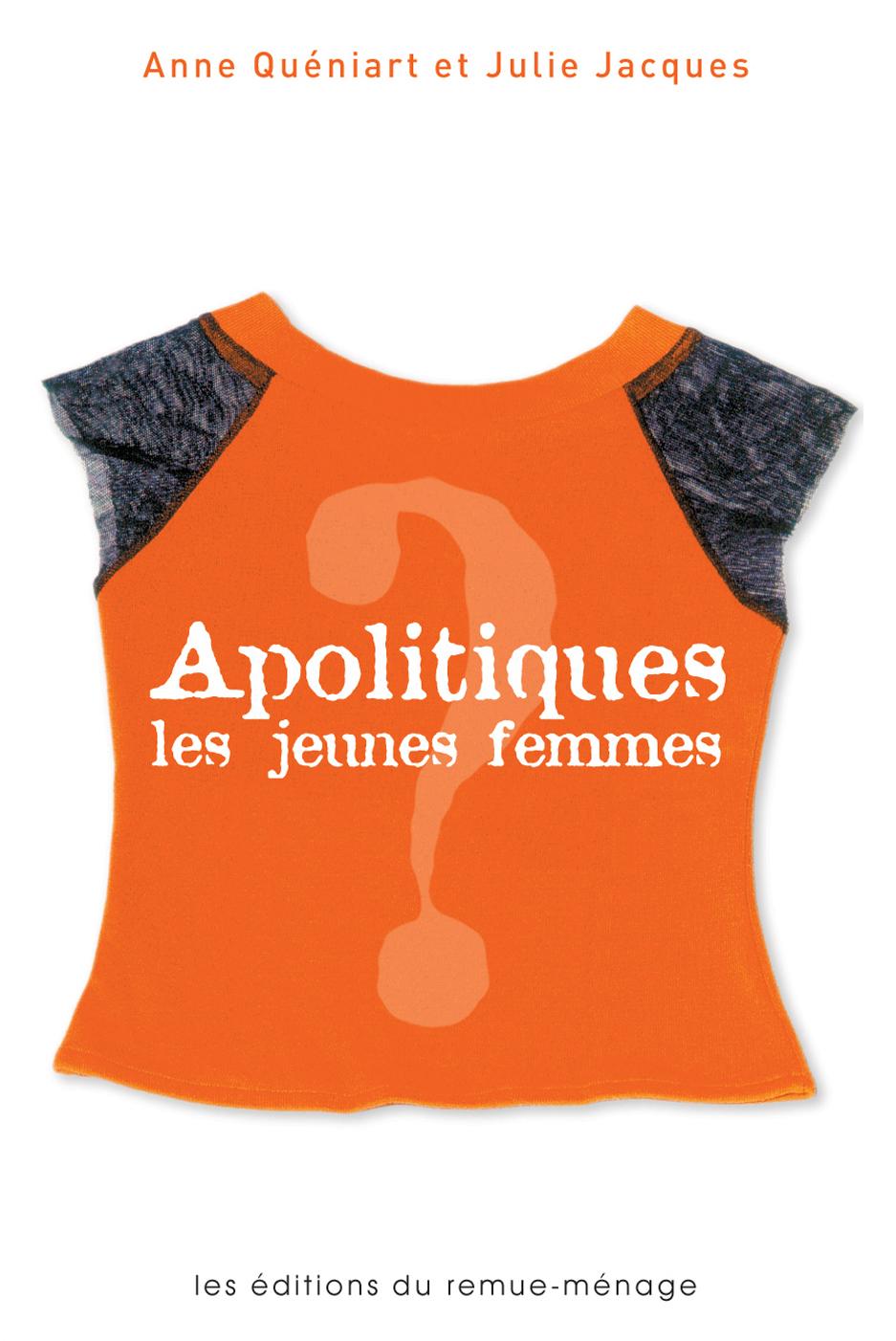 couverture Apolitiques, les jeunes femmes?