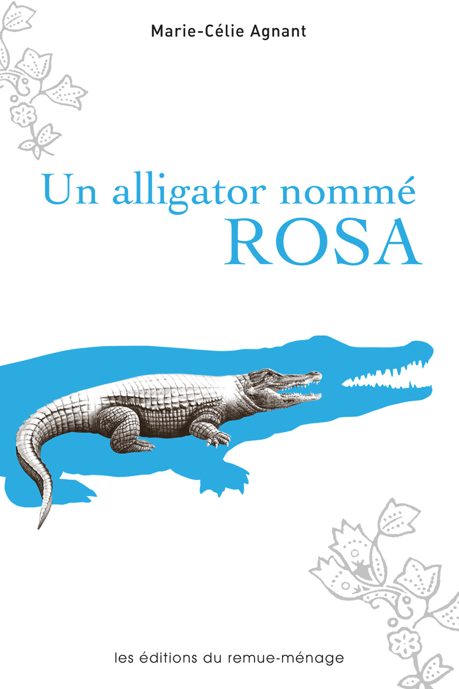 couverture un alligator nommé Rosa