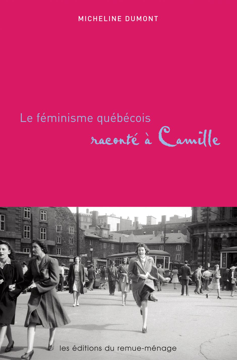 couverture Féminisme québécois raconté à Camille