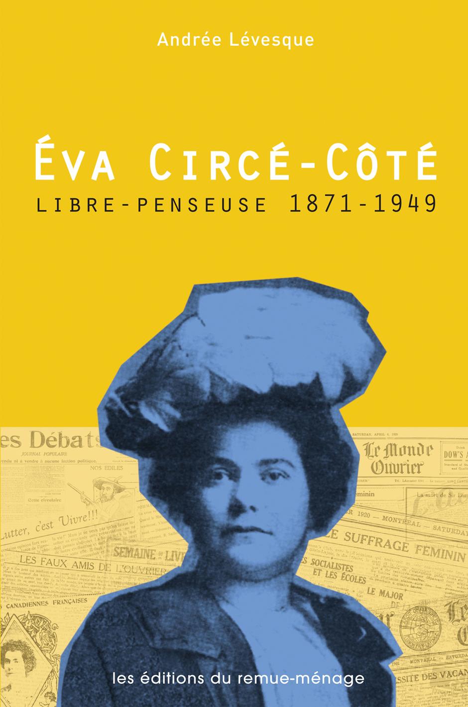 couverture Éva Circé-Côté, libre penseuse