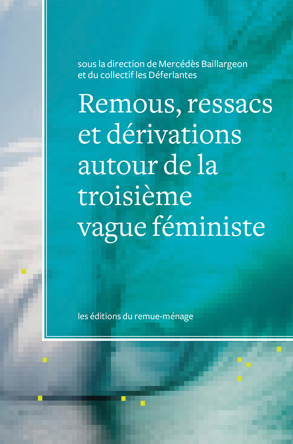 couverture Remous, ressacs e dérivations