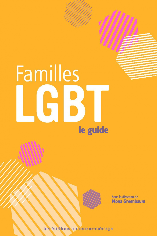 Familles LGBT, le guide