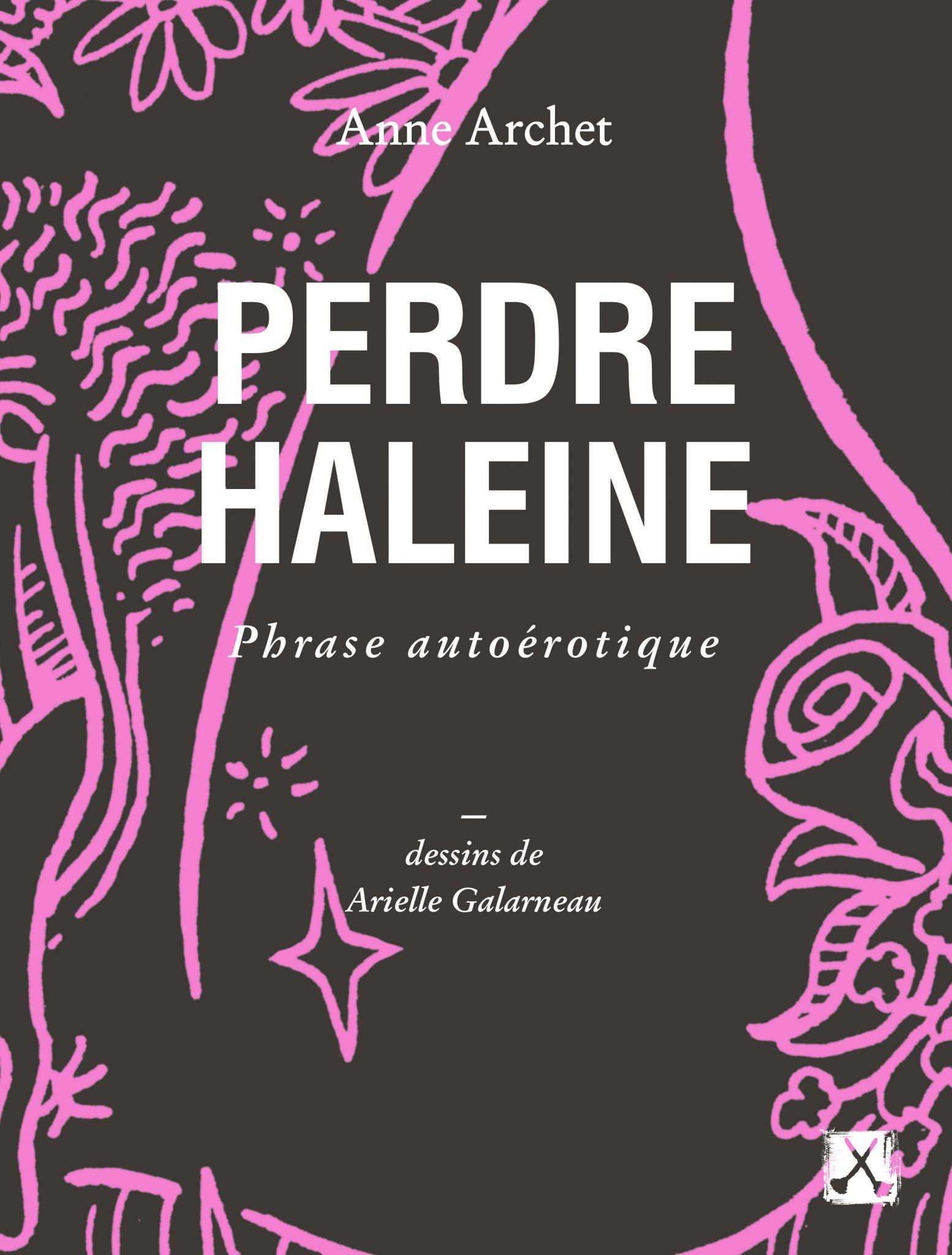Perdre Haleine Anne Archet